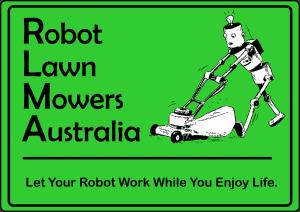 Robot_Lawn_Mowers_Australia_Sign